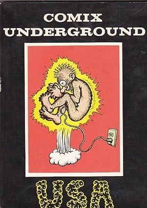 Comix Underground U.S.A.: CRUMB, Robert / LIPKING, Ronald / HERMAN, Gillsmit / CHICKENDELIGHTI / ...