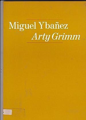 Cees Nooteboom. Arty Grimm. Miguel Ybáñez: CATALOGO