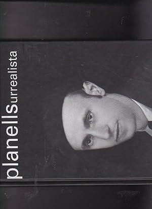 Planells Surrealista: CIRLOT, Lourdes / ADES, Dawn / RATTRAY, Jacqueline / PLANELLS, Ángel