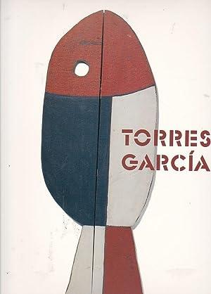 Joaquín Torres-García 1874-1949: GUIGON, Emmanuel / BONET, Juan Manuel / PEREZ, ...