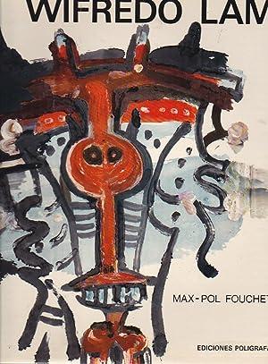 Wifredo Lam: FOUCHET, Max-Pol