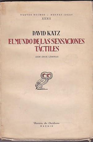 El mundo de las sensaciones táctiles: KATZ, David