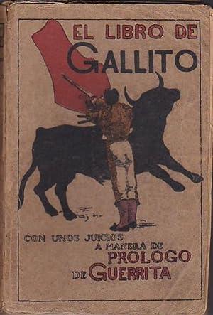 El torero artista. Rafael Gómez (Gallito): PEREZ LUGIN, Alejandro