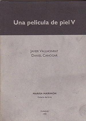 Javier Vallhonrat. Daniel Canogar. Una película de: OLMO, Santiago B.