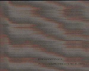 Fernando Sinaga. Pantallas espectrales sobre el Ebro: TUDELILLA, Chus
