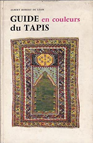 Guide en couleurs du Tapis: LEON, Albert Robert de