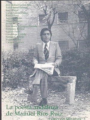 La poesía andaluza de Manuel Ríos Ruiz: GARCIA REY, José