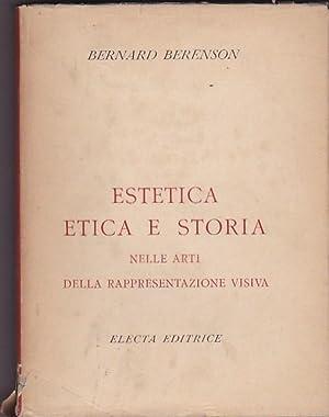 Estetica, etica e storia, nelle arti della rappresentazione visiva: BERENSON, Bernard