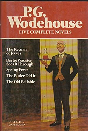 Five complete novels. The return of Jeeves.: WODEHOUSE, P. G.