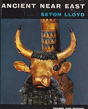 The art of the ancient near east: LLOYD, Seton