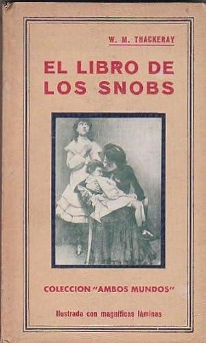 El libro de los snobs: THACKERAY, W. M.