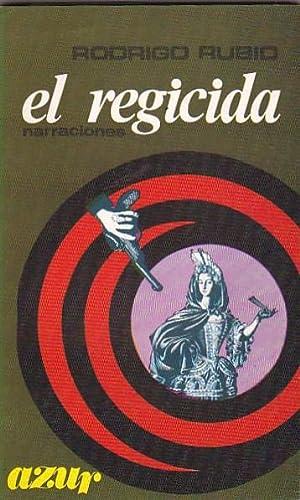 El regicida: RUBIO, Rodrigo
