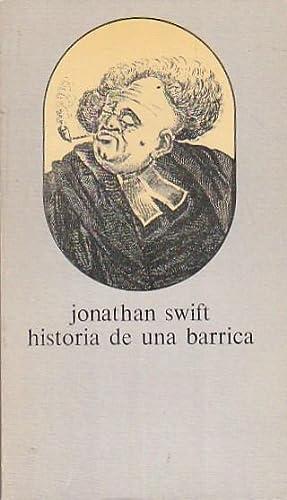 Historia de una barrica, seguido de la: SWIFT, Jonathan