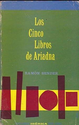 Los cinco libros de Ariadna: SENDER, Ramón