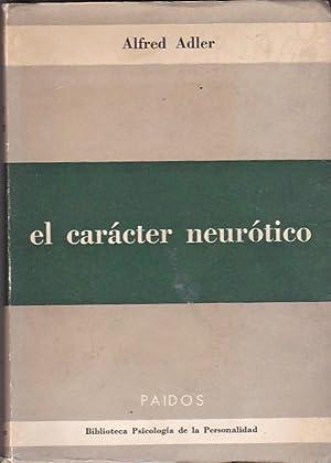 El cáracter neurótico: ADLER, Alfred