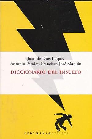 Diccionario del insulto: LUQUE, Juan de