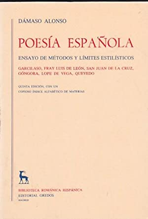 Poesía española. Ensayo de métodos y límites: ALONSO, Dámaso