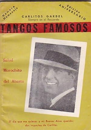 Tangos famosos. Número dedicado a Carlos Gardel: GARDEL , Carlos
