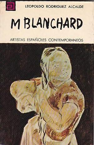 María Blanchard: RODRIGUEZ ALCALDE, L