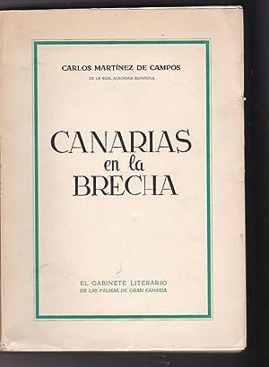 Canarias en la brecha: MARTINEZ CAMPOS, Carlos