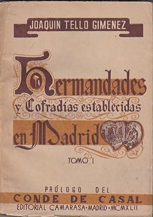 Hermandades y cofradías establecidas en Madrid. Tomo I: TELLO GIMENEZ, Joaquín