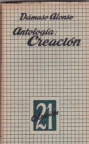 Antología , creación: ALONSO, d�maso