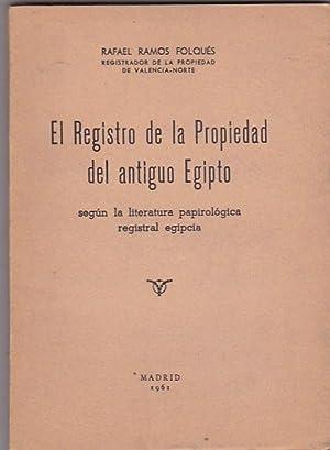 El Registro de la Propiedad del antiguo Egipto según la literatura papirológica ...
