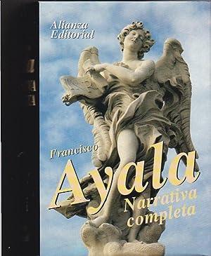 Narrativa completa: AYALA, Francisco