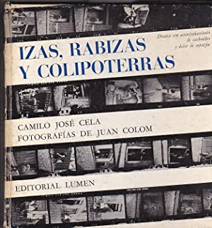 Izas, rabizas y colipoterras: CELA, Camilo José