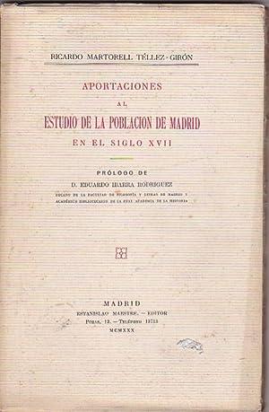 Aportaciones al estudio de la población de Madrid en el siglo XVII: MARTORELL TÉLLEZ GIRÓN, ...