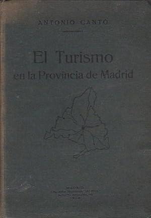 El Turismo en la Provincia de Madrid: CANTO, Antonio