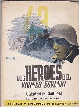 Los héroes del Pirineo español: CIMORRA, Clemente