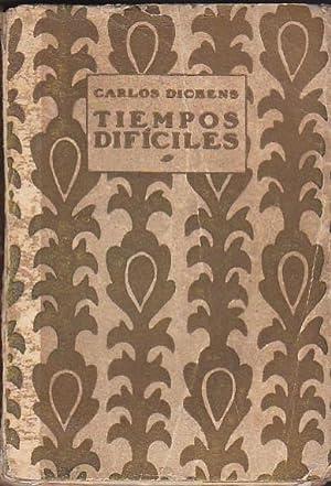Tiempos difíciles: DICKENS, Carlos