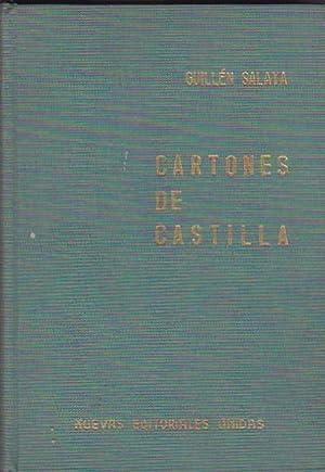 Cartones de Castilla: GUILLEN SALAYA, F.