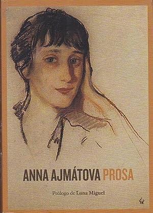 Prosa: AJMATOVA, Anna