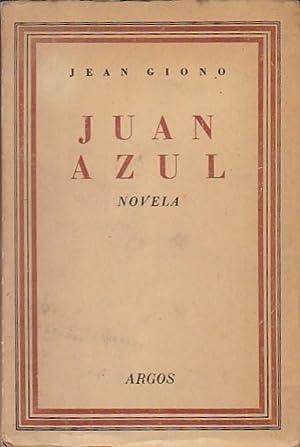 Juan Azul: GIONO , Jean