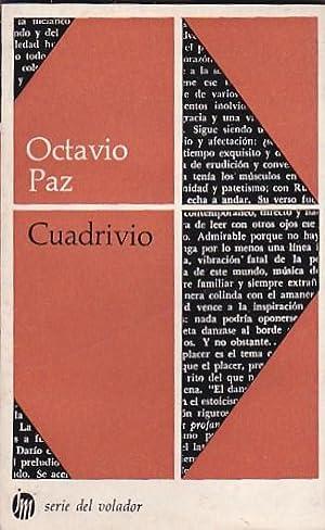 Cuadrivio. Dario, López Velarde, Pessoa, Cernuda: PAZ, Octavio