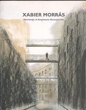 Xabier Morrás. Homenaje al Arquitecto Desconocido: DOLS RUSIÑOL, Joaquim
