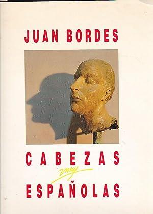 Juan Bordes. Cabezas españolas: CATÁLOGO