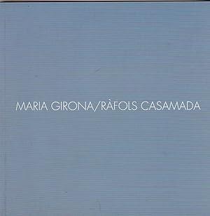 Maria Girona / Ràfols Casamada: CATÁLOGO