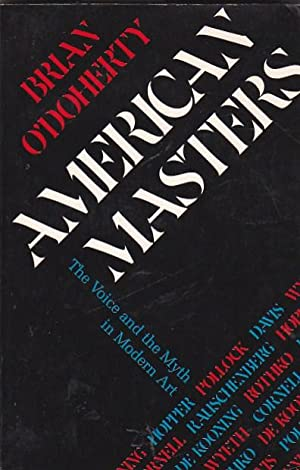 American masters. The Voice and the Myth: O'DOHERTY, Brian