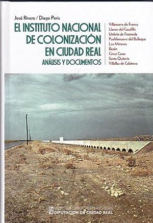 El Instituto Nacional de colonización en Ciudad: RIVERO, José /