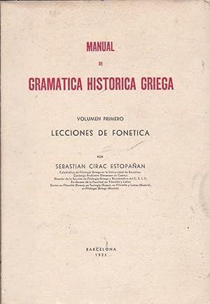 Manual de gramática histórica griega. Volumen primero.: CIRAC ESTOPAÑAN, Sebastian