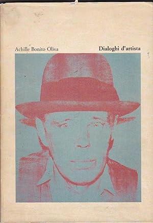 Dialoghi d'artista. Incontri con l'arte contemporanea 1970-1984: BONITO OLIVA, Achille