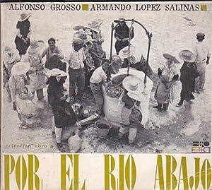 Por el rio abajo: GROSSO, Alfonso /