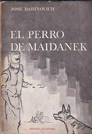 El perro de Maidanek: RABINOVICH, José