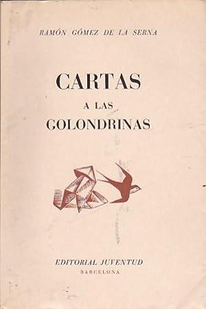 Cartas a las golondrinas: GOMEZ DE LA