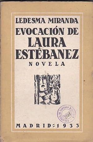 Evocación de Laura Estébanez: LEDESMA MIRANDA