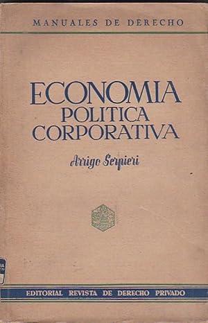 Principios de economía política corporativa: SERPIERI, Arrigo