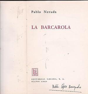 La barcarola: NERUDA, Pablo